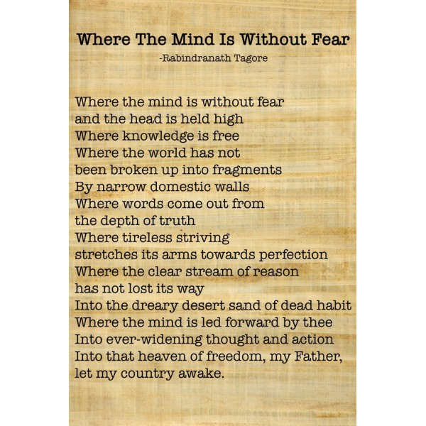 Where The Mind Is Without Fear - Rabindranath Tagore | Famous Inspirational Poem - Wall Poster