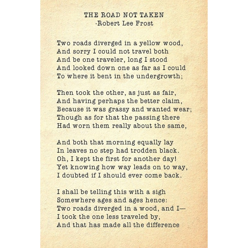 the road not taken poem analysis essay College links college reviews college essays college articles report abuse home all reviews poetry analysis of the road not taken by robert frost.