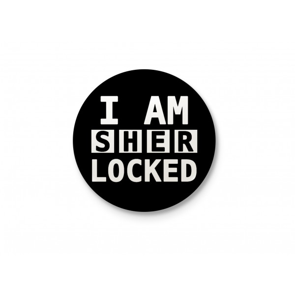 I AM SHERLOCKed - Minimalist Badge