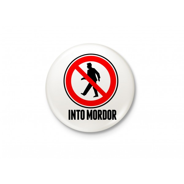 One Does Not Simply Walk Into Mordor - Minimalist Badge