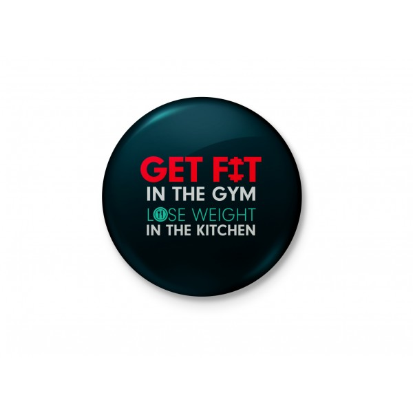 Get Fit In The Gym - Inspirational Badge
