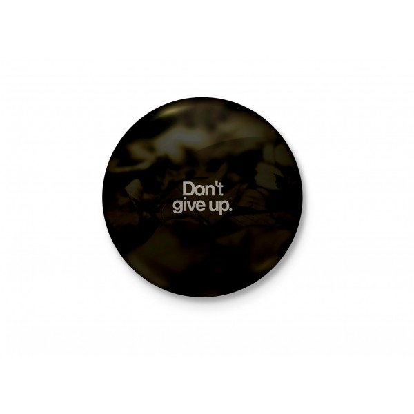 Don't Give Up - Minimalist Badge