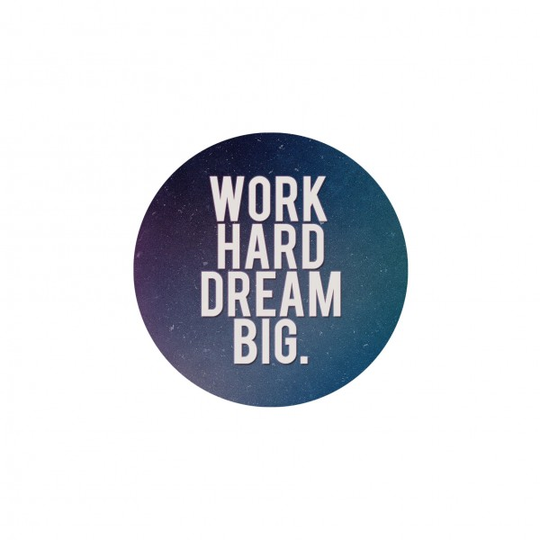 work hard dream big vinyl sticker. Black Bedroom Furniture Sets. Home Design Ideas