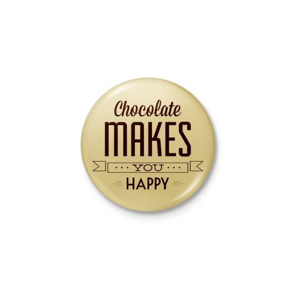 Chocolate Makes You Happy - Typographic Badge