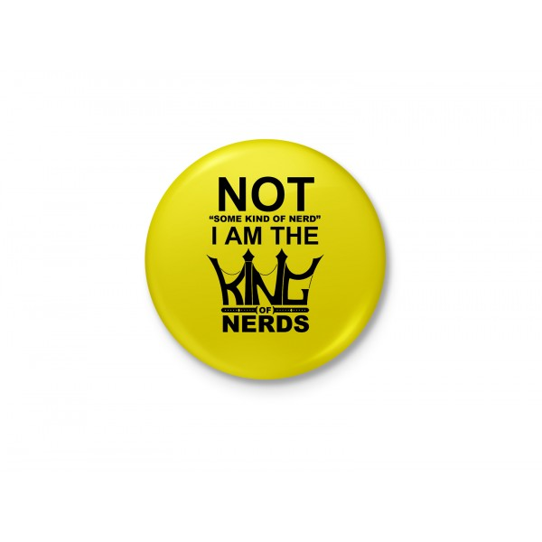 I am the King of Nerds Badge