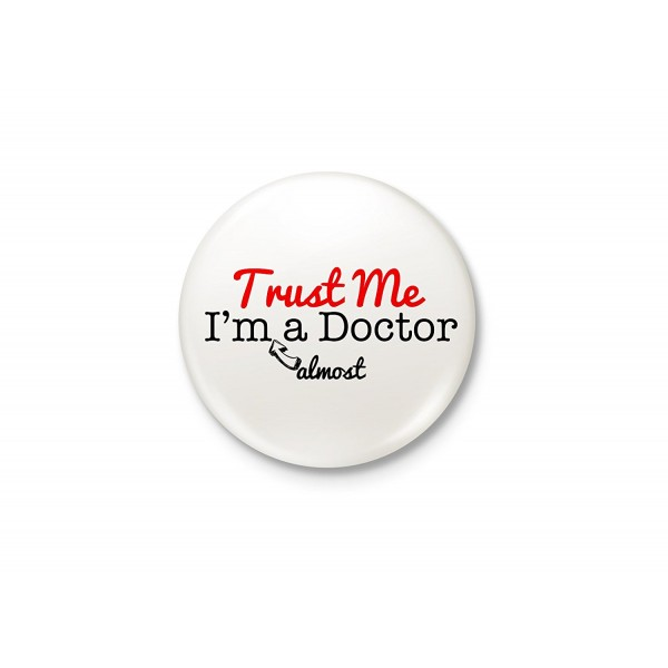 Almost A Doctor! - Typography Badge