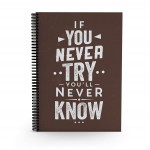 If You Never Try, You'll Never Know - Daily Planner